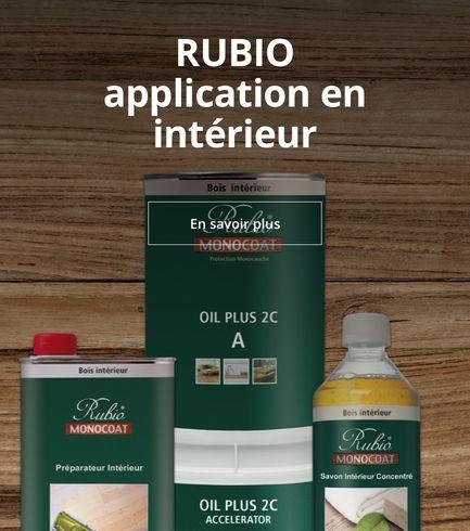 Rubio Processus d'application en intérieur